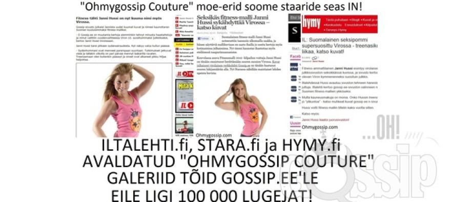 """Gossip.ee poolt avaldatud """"Ohmygossip Couture"""" galeriid ehivad ka Soome loetumate lehtede esilehti"""