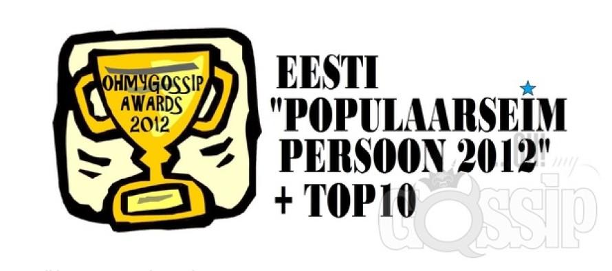 "Ohmygossip Awards: ""Populaarseim persoon 2012"""