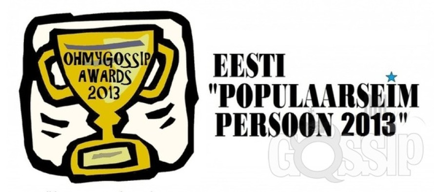 "Ohmygossip Awards: ""Populaarseim persoon 2013"""